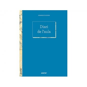 Diario del aula additio programacion diaria del curso por dia y hora o sesion 192 paginas 22,5x30,5 cm catalan