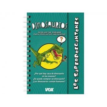 Libro vox superpreguntones dinosaurios encuadernacion doble espiral 96 paginas 215x 175 mm